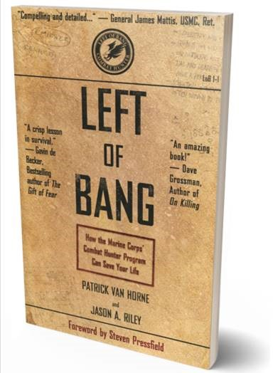 Buy the book Left of Bang: How the Marine Corps' Combat Hunter Program Can Save Your Life through this affiliate link with Amazon